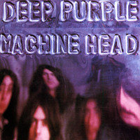 Deep Purple - Machine Head (Remastered)