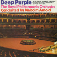 Deep Purple - Concerto for Group and Orchestra (feat. Royal Philharmonic Orchestra & Sir Malcolm Arnold)