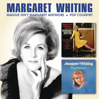 Margaret Whiting - Maggie Isn't Margaret Anymore / Pop Country
