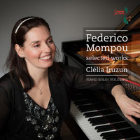 Clelia Iruzun - Mompou: Selected Works, Vol. 2