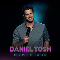Daniel Tosh - People Pleaser (Explicit)