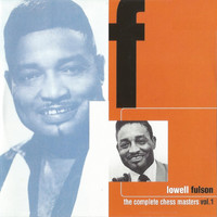 Lowell Fulson - The Complete Chess Masters Vol. 1