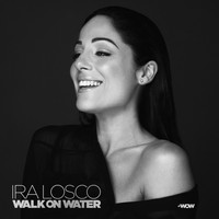 Ira Losco - Walk On Water
