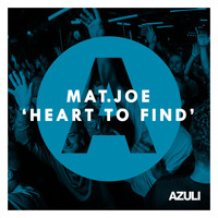 Mat.Joe - Heart To Find