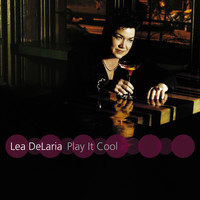 Lea DeLaria - Play It Cool