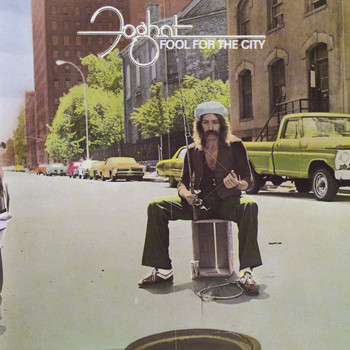 Foghat - Fool For The City (Remastered)