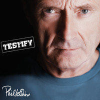 Phil Collins - Testify (Deluxe Edition)