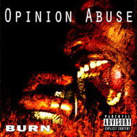 Burn - Opinion Abuse