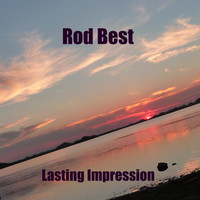 Rod Best - Lasting Impression