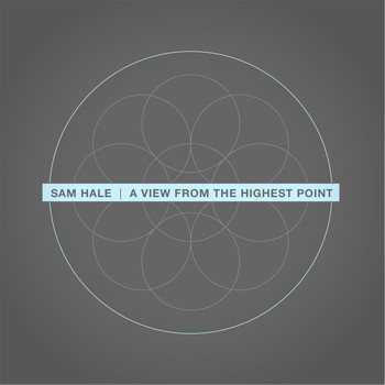 Sam Hale - A View from the Highest Point