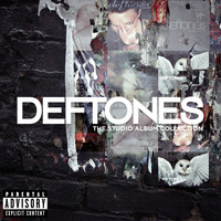 Deftones - The Studio Album Collection (Explicit)