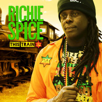 Richie Spice - This Train - EP