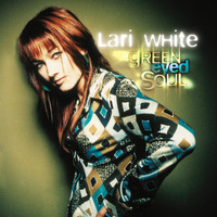 Lari White - Green Eyed Soul