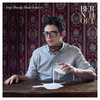 Bernhoft - Stop/Shutup/Shout It Out EP