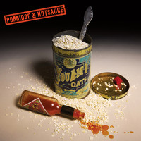 You Am I - Porridge and Hotsauce