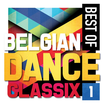 Various Artists - Best Of Belgian Dance Classix 1