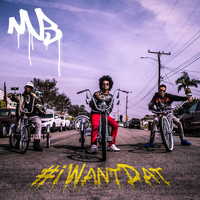 Mindless Behavior - #iWantDat (feat. Problem & Bad Lucc)