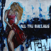Jem - Jem - All the Ballads