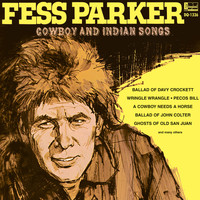 Fess Parker - Fess Parker Cowboy and Indian Songs