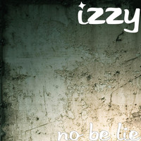 Izzy - No Be Lie