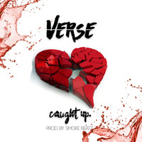 Verse - Caught Up