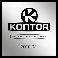 Various Artists - Kontor Top of the Clubs 2016.02