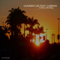 Leandro Lee feat. Carinas - Lovely Saturday