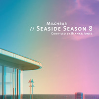Blank & Jones - Milchbar - Seaside Season 8