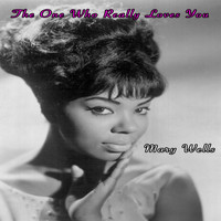Mary Wells - The One Who Really Loves You - Mary Wells