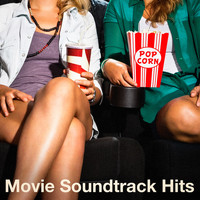 Original Motion Picture Soundtrack - Movie Soundtrack Hits