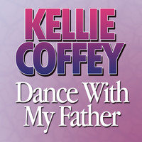 Kellie Coffey - Dance With My Father