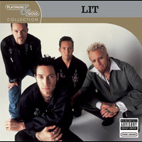 Lit - Platinum & Gold Collection (Explicit)