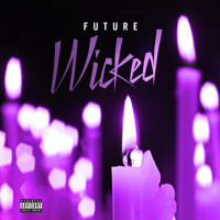 FUTURE - Wicked (Explicit)