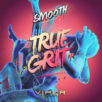 Smooth - True Grit EP