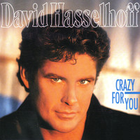 David Hasselhoff - Crazy For You