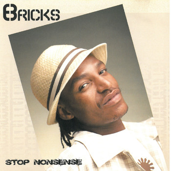 Bricks - Stop Nonsense