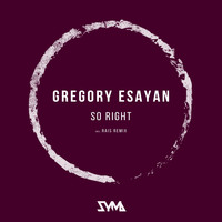 Gregory Esayan - So Right (Rais Remix) [feat. Natalia Pevcova]