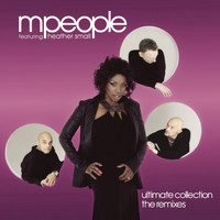 M People feat. Heather Small - Ultimate Collection The Remixes