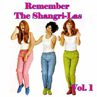 The Shangri-Las - Remember the Shangri-Las, Vol. 2