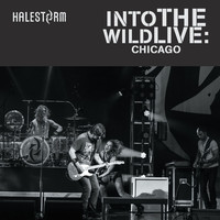 Halestorm - Into the Wild Live: Chicago (Explicit)