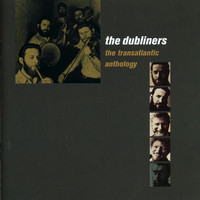 The Dubliners - The Transatlantic Anthology (Live)
