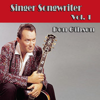 Don Gibson - Singer Songwriter Don Gibson, Vol. 1