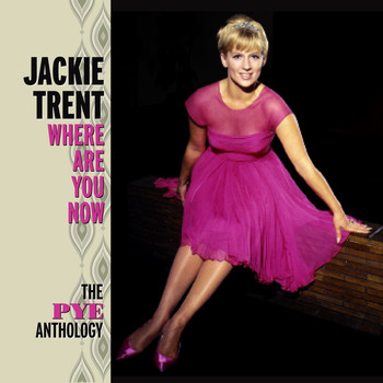 Jackie Trent - Where Are You Now: The Pye Anthology