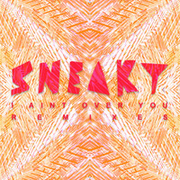 Sneaky Sound System - I Ain't Over You (Remixes)