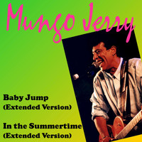 Mungo Jerry - Baby Jump (Extended Version)