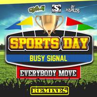 Busy Signal - Sports Day (Everybody Move) - Remixes