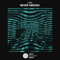 Luna - Never Enough - Single