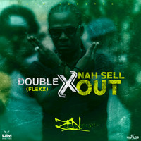 Double X - Nah Sell Out - Single