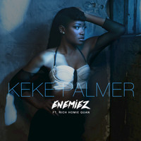 Keke Palmer - Enemiez (Remix)
