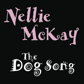 Nellie McKay - The Dog Song